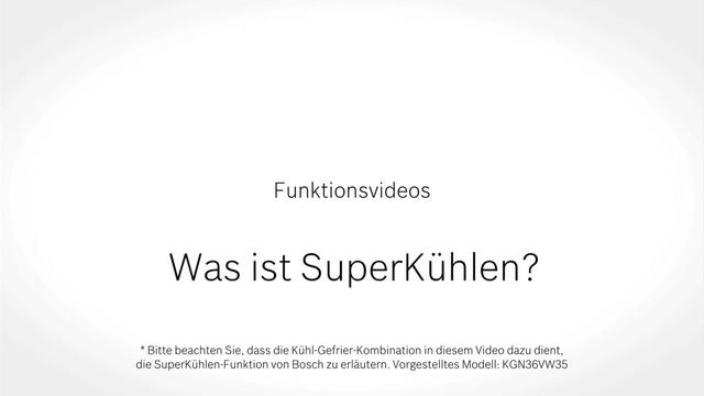 Bosch - Was ist SuperKühlen? Video 9