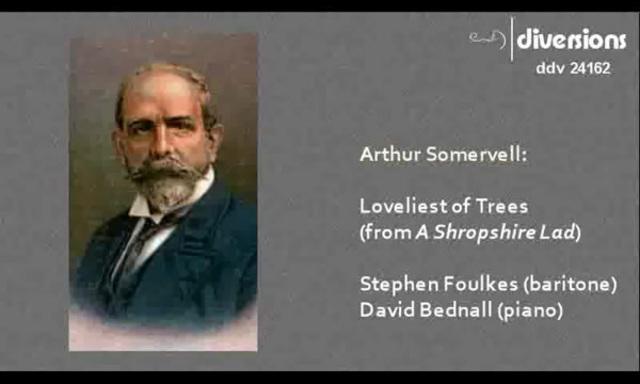 Arthur Somervell - Loveliest of Trees (Stephen Foulkes, Bavid Bednall) Video 3